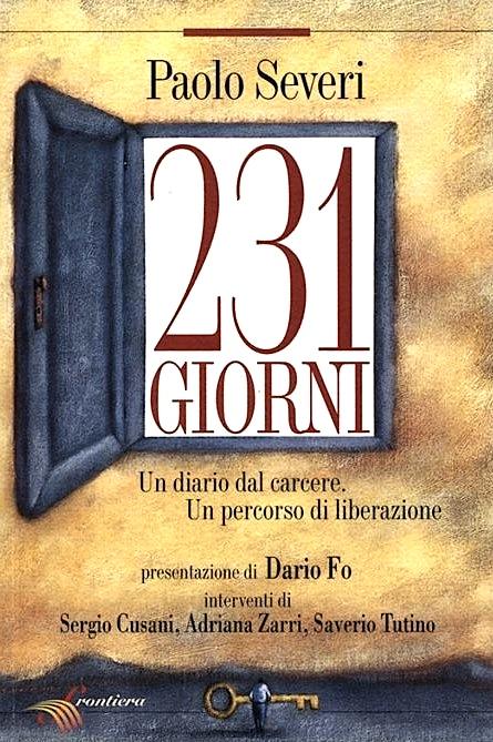231 GIORNI di Paolo Severi - Presentazione di Dario Fo