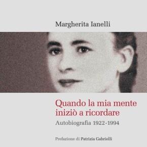 """Margherita Ianelli: """"Quando la mia mente iniziò a ricordare"""""""