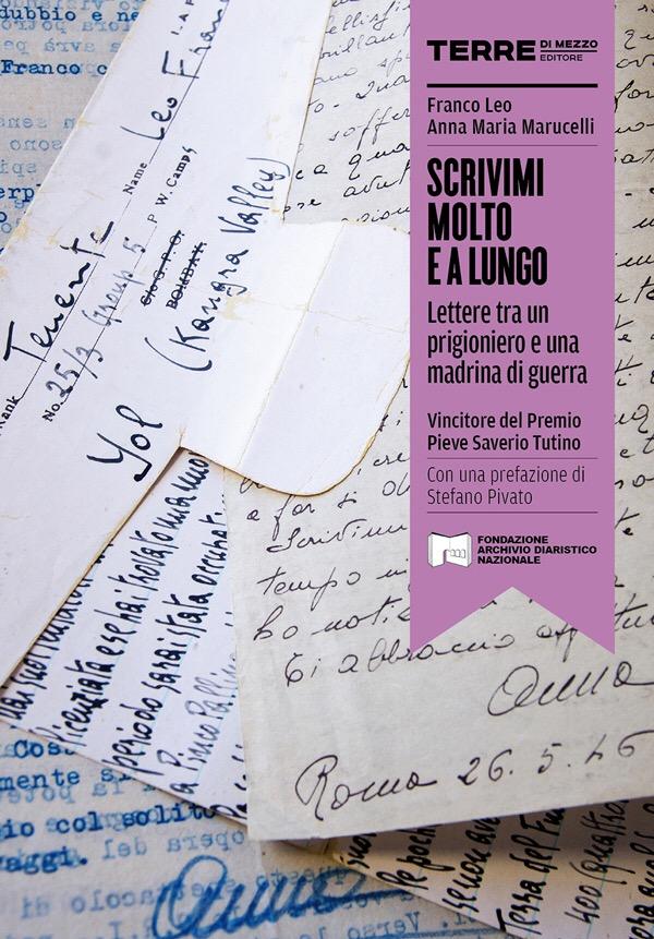 Scrivimi molto e a lungo | Franco Leo e Anna Maria Marucelli